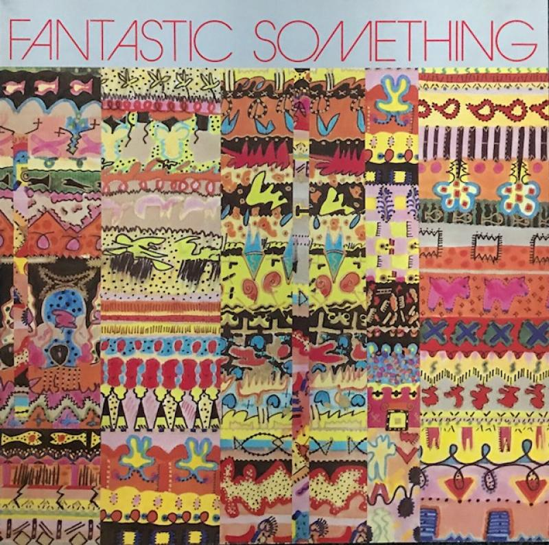 Fantastic Something