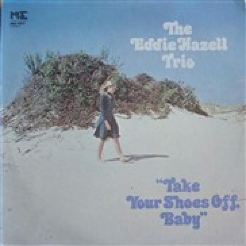 EDDIE HAZELL TRIO - take your shoes off baby - 33T