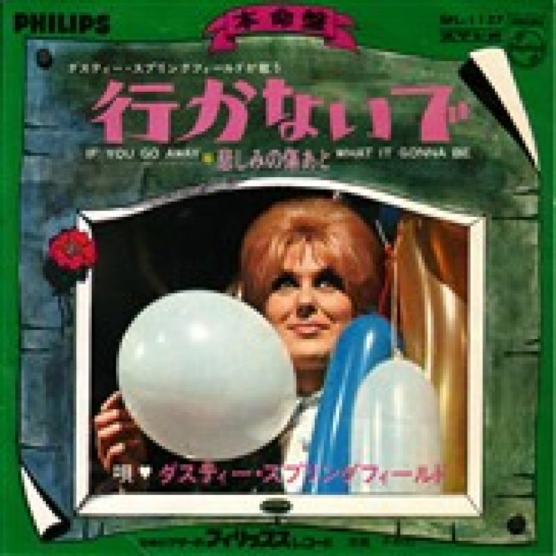 DUSTY SPRINGFIELD - if you go away - 7inch x 1