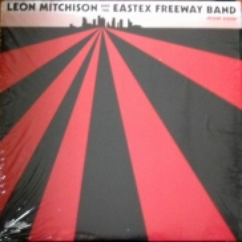 Leon Mitchison And The Eastex Frwy Band Astro Mastro
