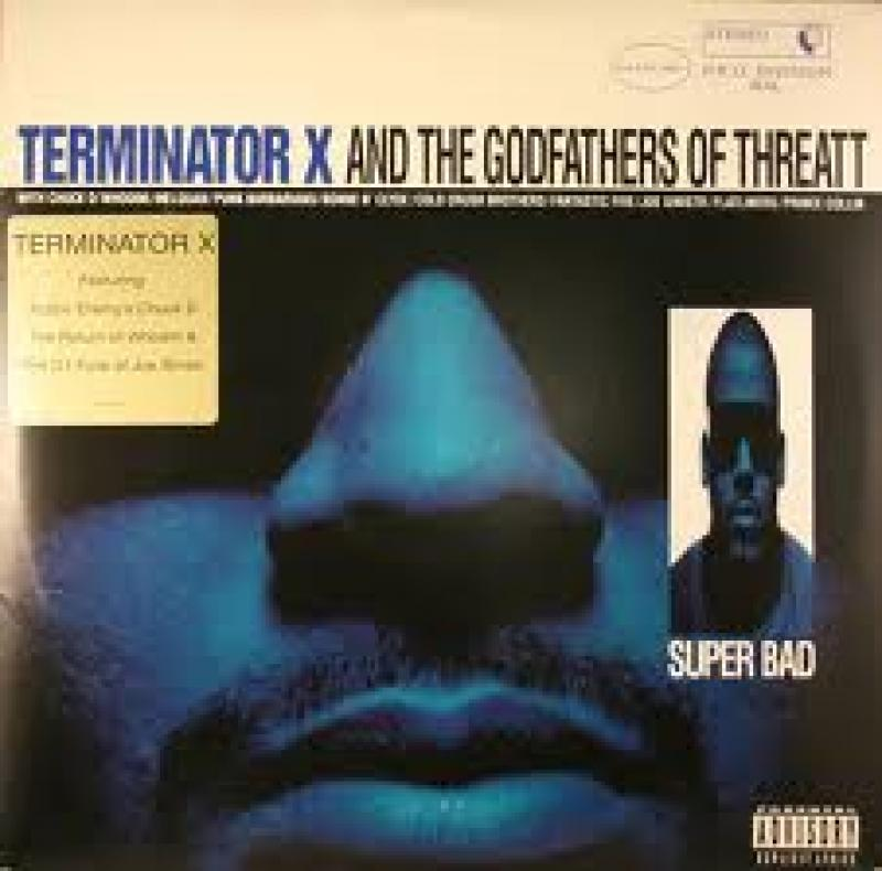 TERMINATOR X & GODFATHERS OF THREATT. THE - Super Bad - LP