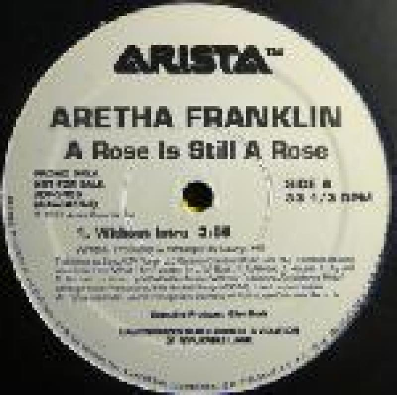 ARETHA FRANKLIN - A Rose Is Still A Rose - 12 inch 45 rpm