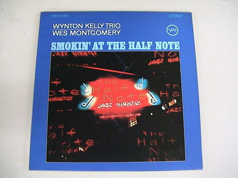 WYNTON KELLY TRIO / WES MONTGOMERY - Smokin' at the Half Note - 33T