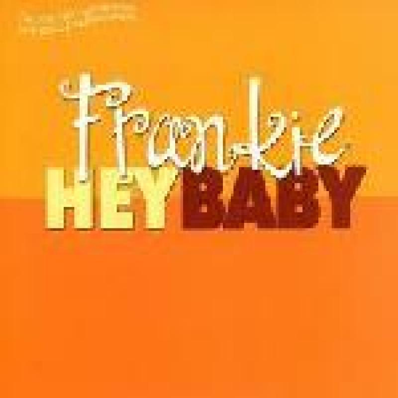 Frankie/Hey