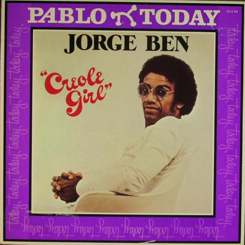Jorge Ben Creole Girl
