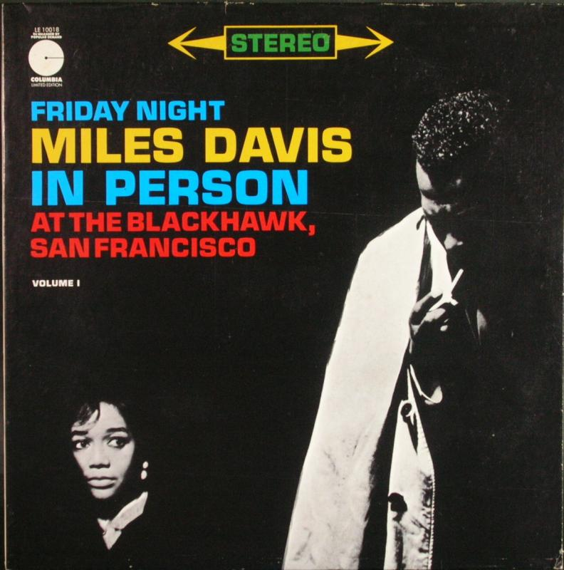 MILES DAVIS - In Person. Friday Night At The Blackhawk. San Francisco. Vol.1 - 33T