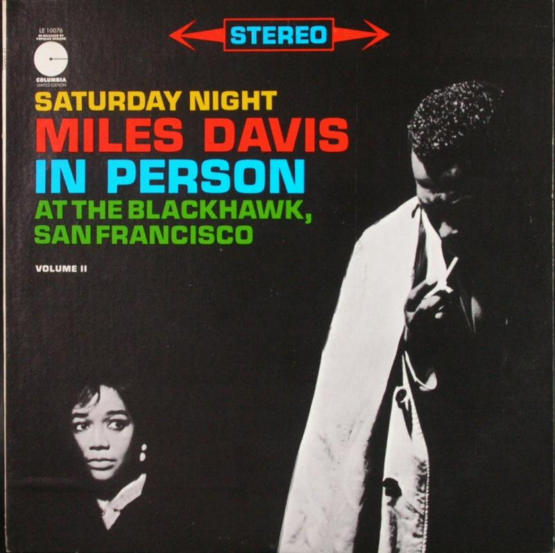 MILES DAVIS - In Person. Friday Night At The Blackhawk. San Francisco. Vol.2 - 33T