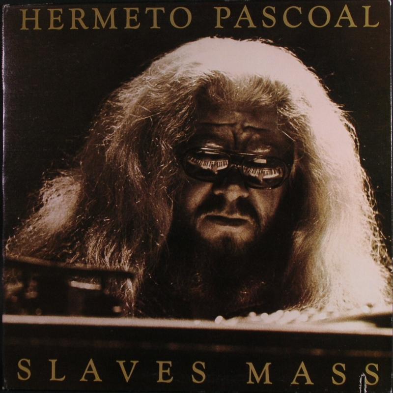 HERMETO PASCOAL エルメート・パスコアール - Slaves Mass スレイヴス・マス - LP
