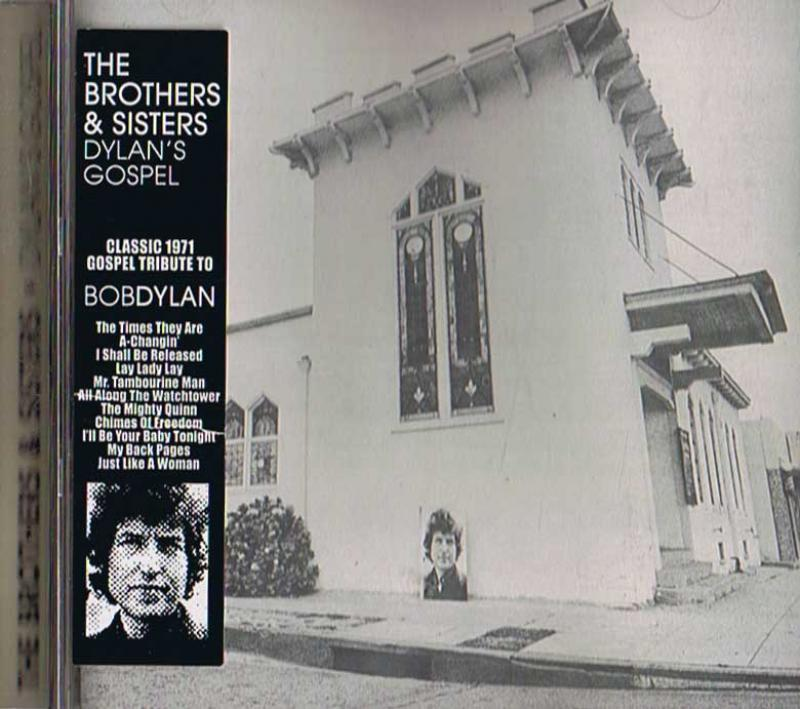 THE BROTHERS & SISTERS - DYLAN'S GOSPEL - CD