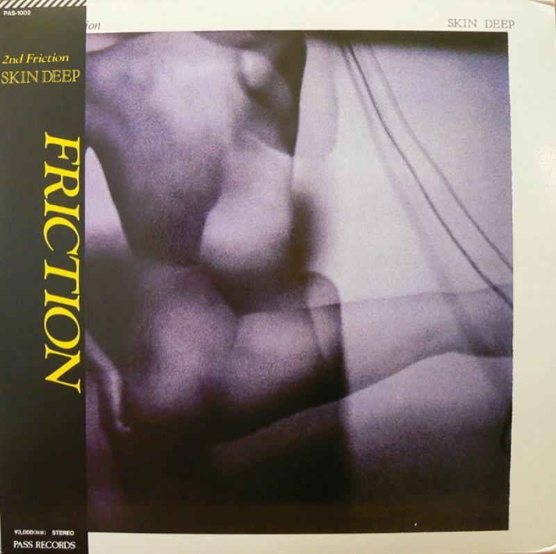FRICTION/SKIN