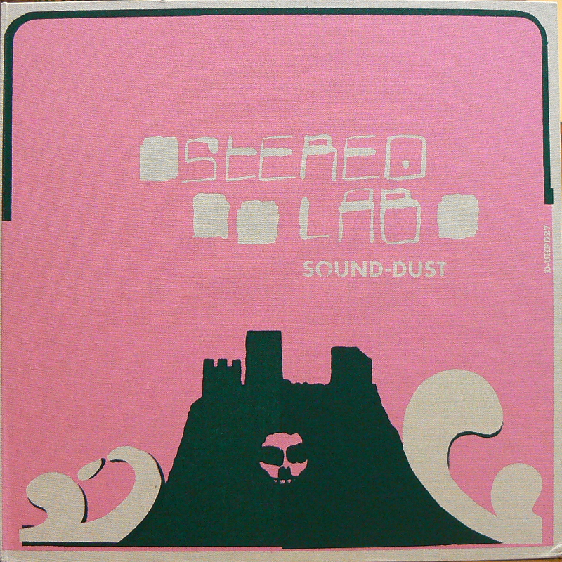"STEREOLAB/SOUND-DUSTのLP通販・販売ならサウンドファインダー"""