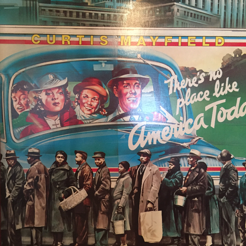 Curtis Mayfield/There's No Place Like America TodayのLPレコード通販・販売ならサウンドファインダー
