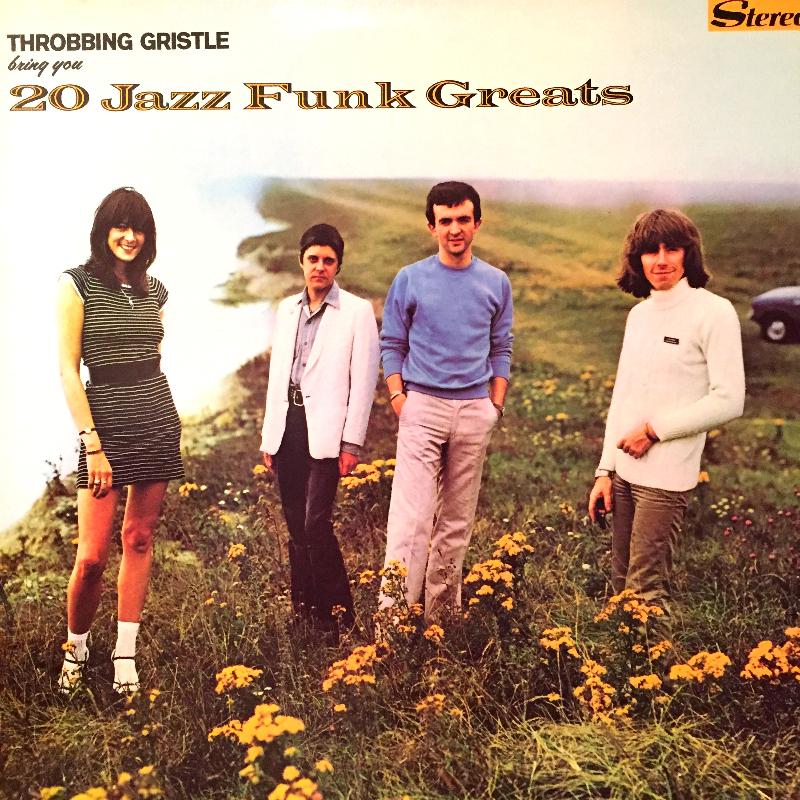 Throbbing Gristle / 20 Jazz Funk Greats のLPレコード vinyl LP通販・販売ならサウンドファインダー