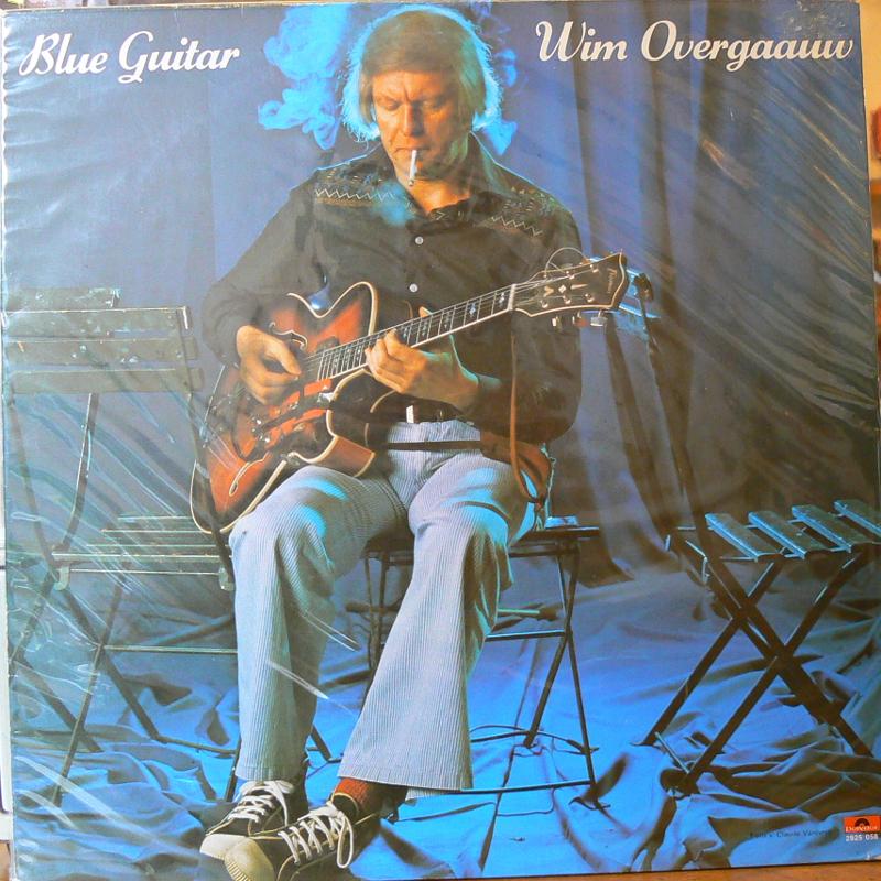 WIM OVERGAAUW/BLUE GUITARのLPレコード vinyl LP通販・販売ならサウンドファインダー