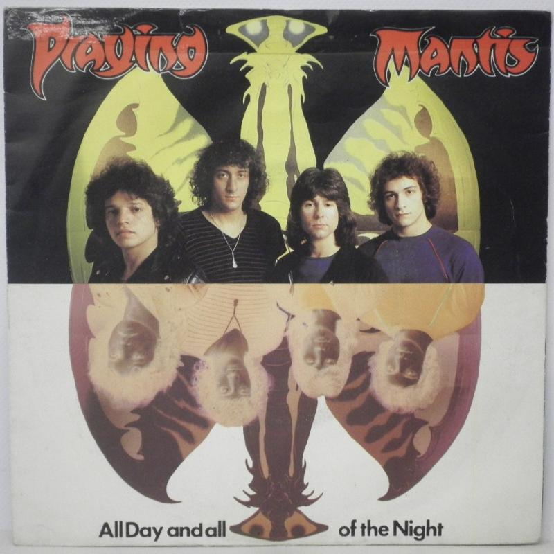 PRAYING MANTIS - ALL DAYS AND ALL OF THE NIGHT - 45T x 1
