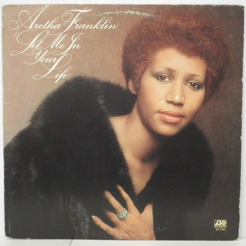 ARETHA FRANKLIN - LET ME IN YOUR LIFE - LP