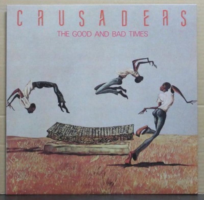 """クルセイダーズ/グッド・アンド・バッド・タイムスのLPレコード通販・販売ならサウンドファインダー"""""""