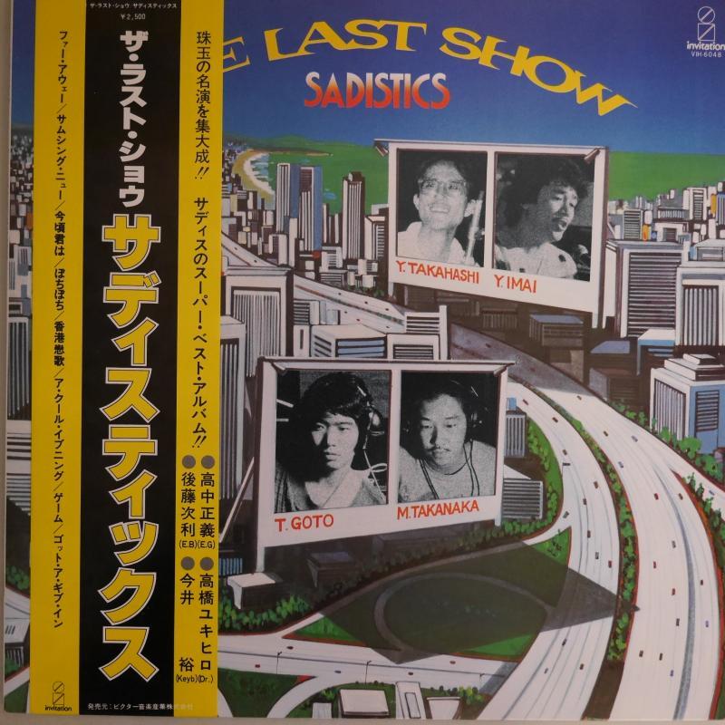 """サディスティックス/ザ・ラスト・ショウのLPレコード通販・販売ならサウンドファインダー"""""""