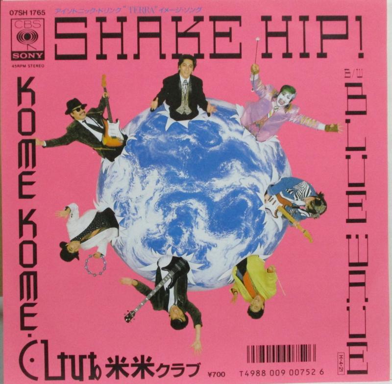 米米CLUB/Shake Hipのシングル盤 vinyl 7inch通販・販売ならサウンドファインダー
