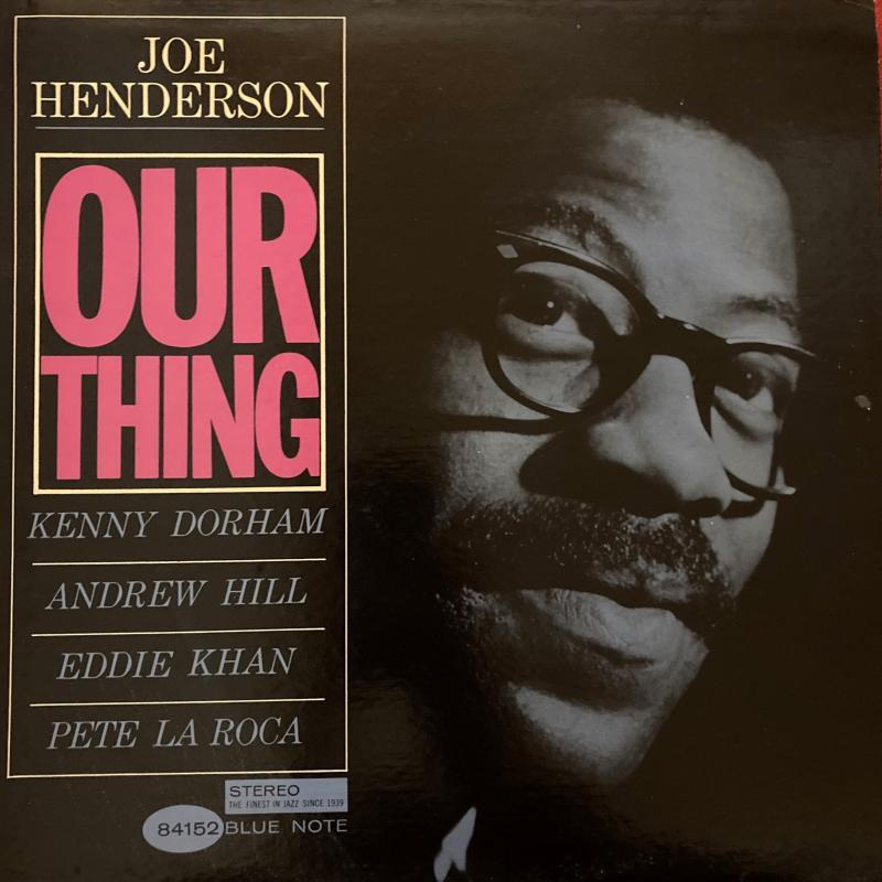 Joe Henderson/Our ThingのLPレコード通販・販売ならサウンドファインダー