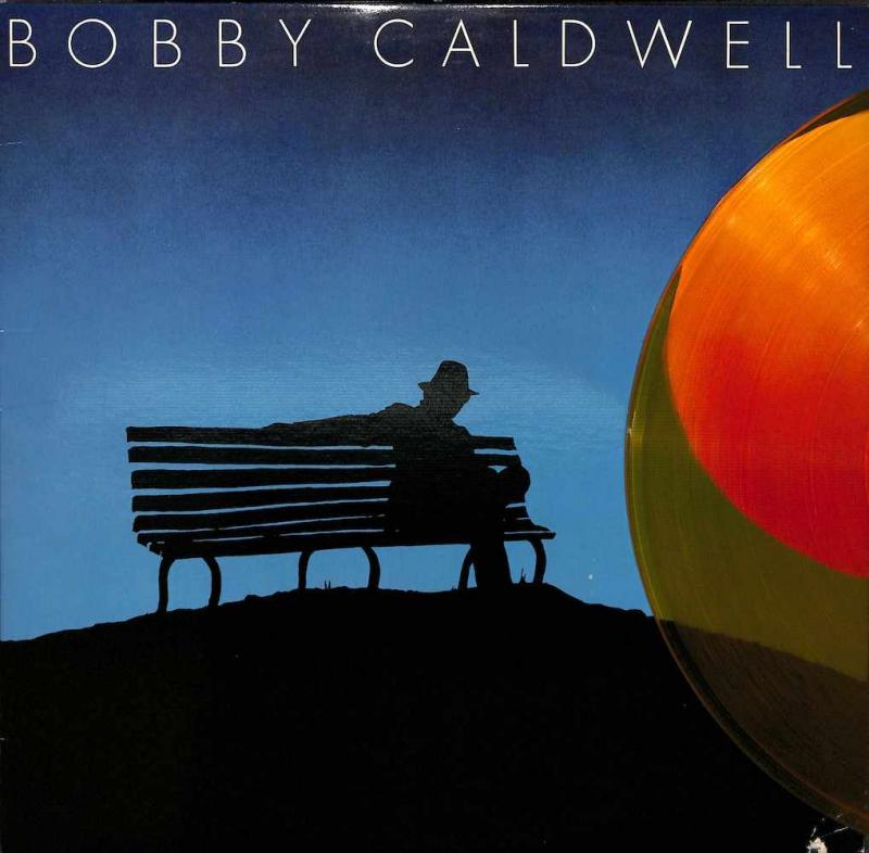 BOBBY CALDWELL Bobby Caldwell